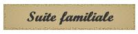 suite-familiale